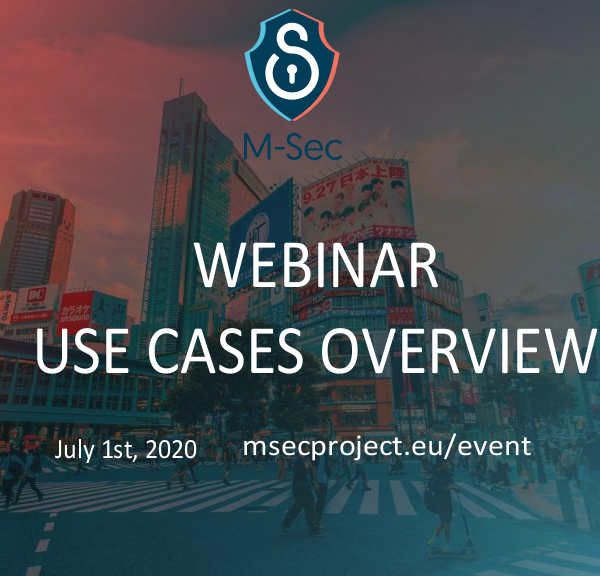 All about the M-Sec Webinar on Use Cases Overview