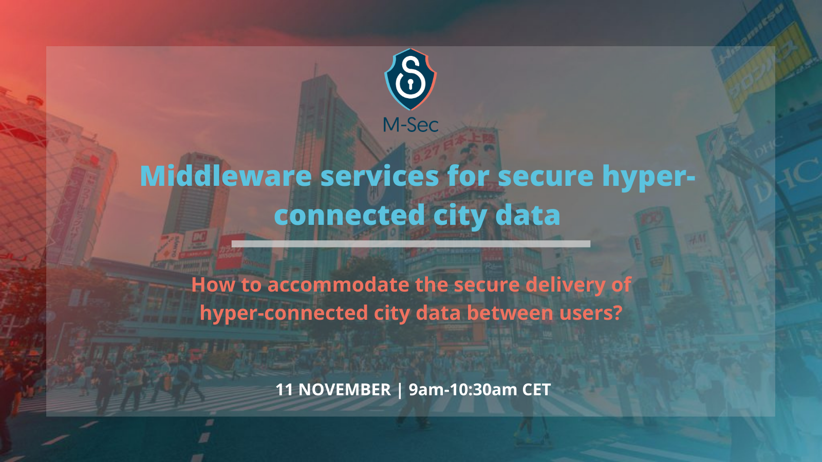 Want to know more about how to accommodate the secure delivery of hyper-connected city data between users?