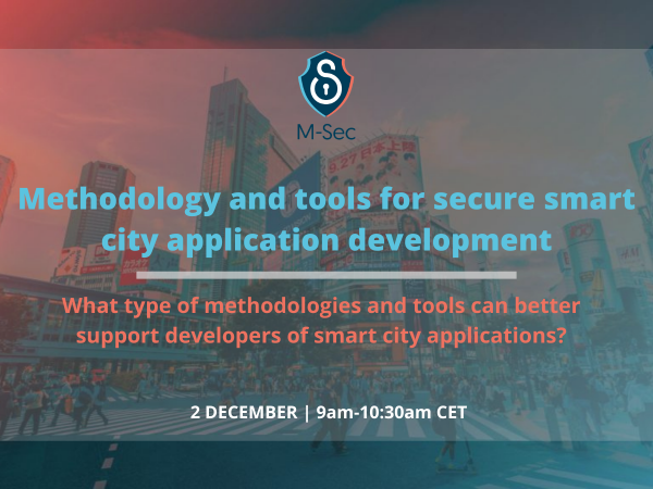 M-Sec methodology and tools for secure smart city applications. Want to learn more?