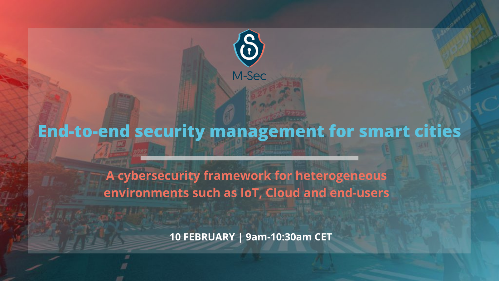 End-to-end security management for smart cities. Want to know more?